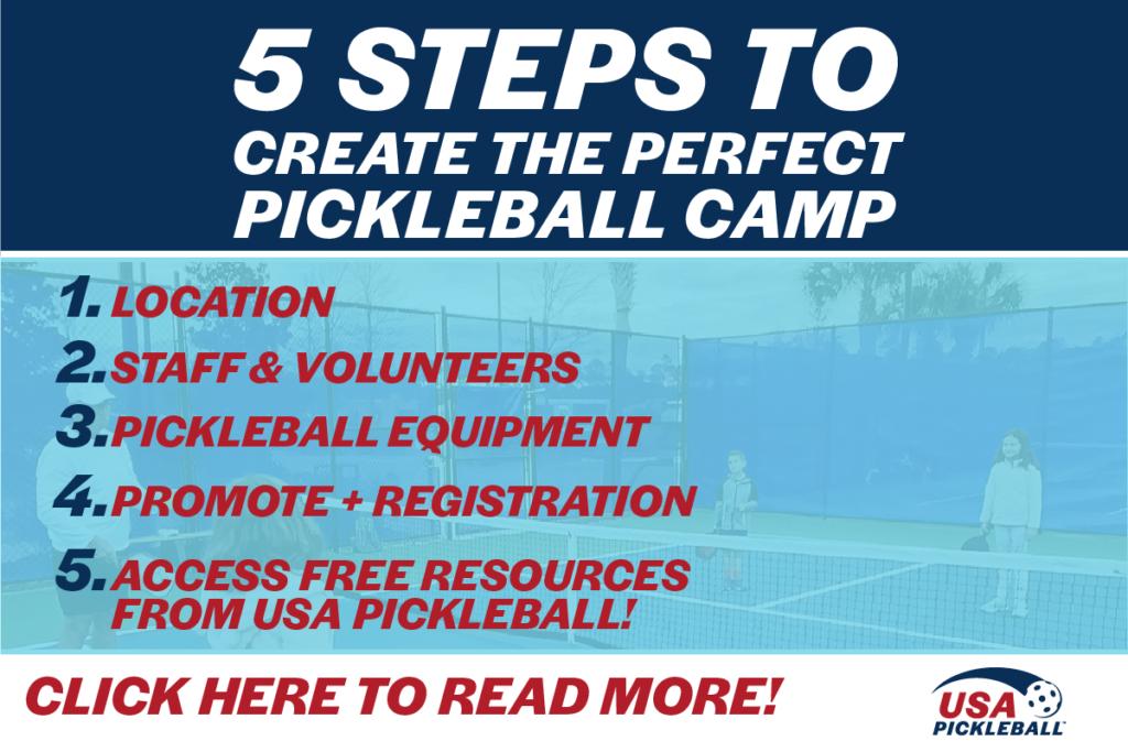 5 Steps to Create Pickleball Camp USA Pickleball resources-01
